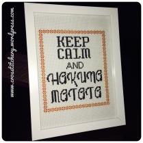 Keep Calm and Hakuna Matata Cross Stitch